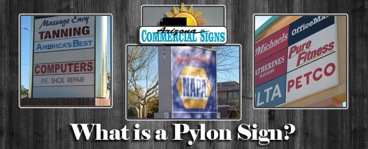 What Is A Pylon Sign? Arizona Commercial Signs
