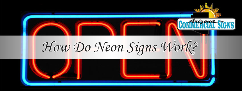 How Do Neon Signs Work?